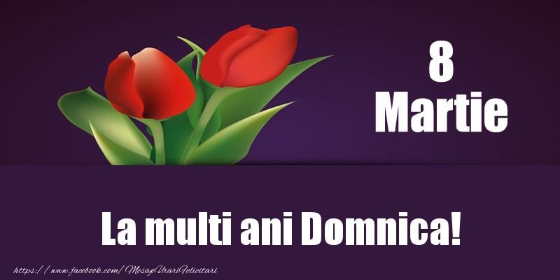Felicitari 8 Martie Ziua Femeii | 8 Martie La multi ani Domnica!