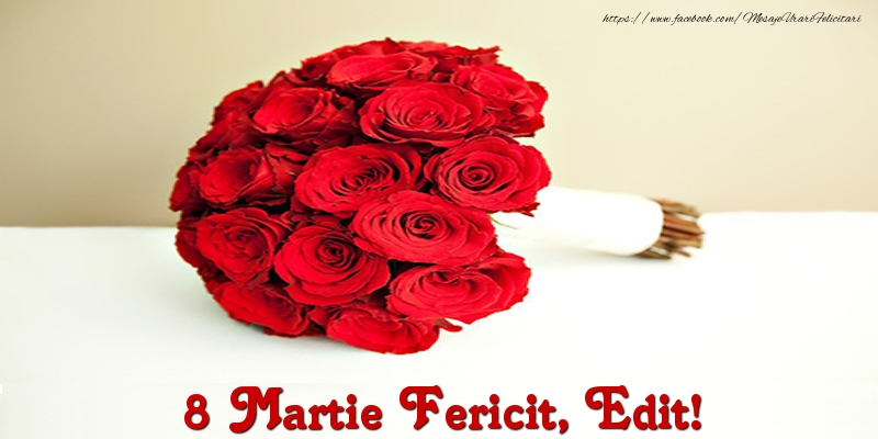 Felicitari 8 Martie Ziua Femeii | 8 Martie Fericit, Edit!