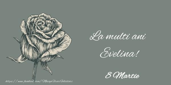 Felicitari 8 Martie Ziua Femeii | La multi ani Evelina! 8 Martie