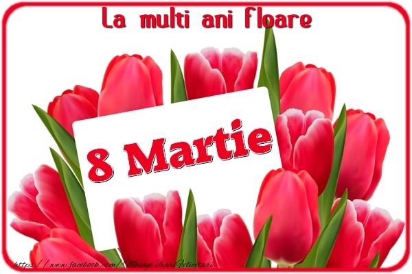 Felicitari 8 Martie Ziua Femeii | La multi ani Floare