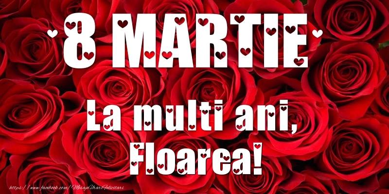 Felicitari 8 Martie Ziua Femeii | 8 Martie La multi ani, Floarea!
