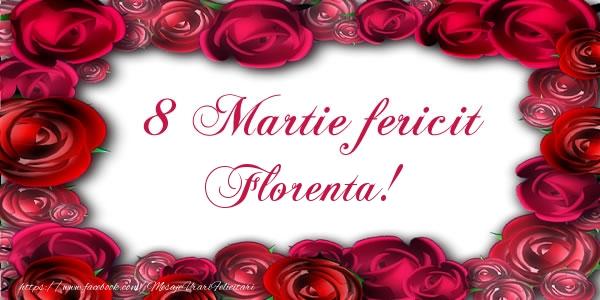Felicitari 8 Martie Ziua Femeii | 8 Martie Fericit Florenta!