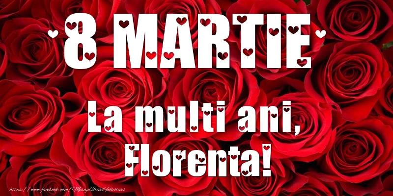 Felicitari 8 Martie Ziua Femeii | 8 Martie La multi ani, Florenta!