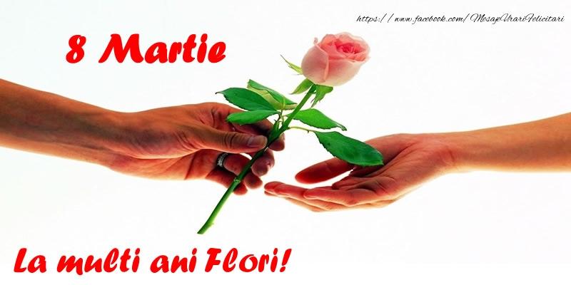 Felicitari 8 Martie Ziua Femeii | 8 Martie La multi ani Flori!