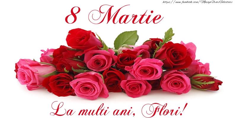 Felicitari 8 Martie Ziua Femeii | Felicitare cu trandafiri de 8 Martie La multi ani, Flori!
