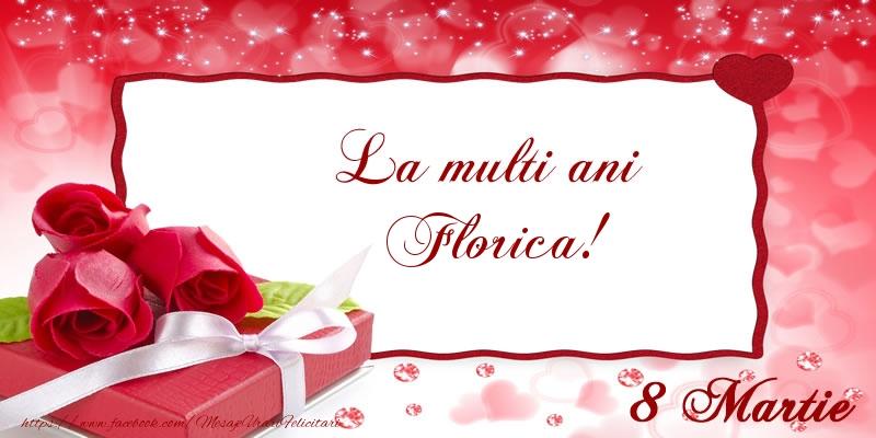 Felicitari 8 Martie Ziua Femeii | La multi ani Florica! 8 Martie