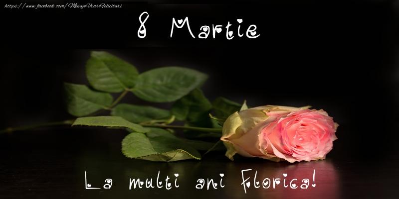 Felicitari 8 Martie Ziua Femeii | 8 Martie La multi ani Florica!