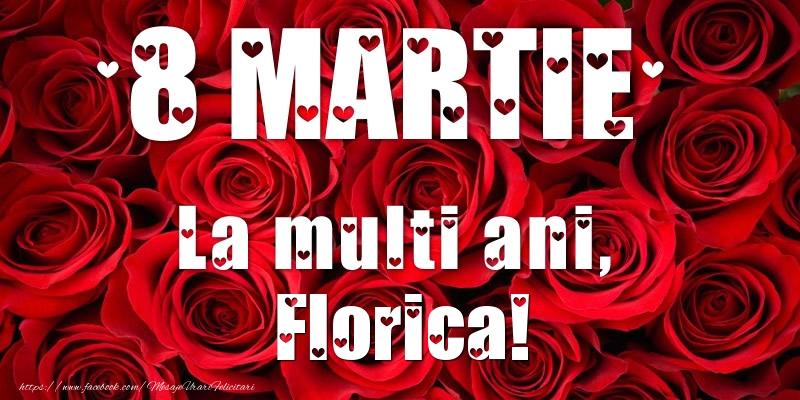 Felicitari 8 Martie Ziua Femeii | 8 Martie La multi ani, Florica!