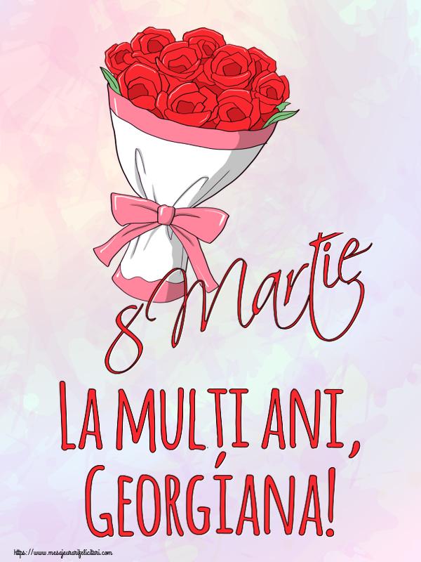 Felicitari 8 Martie Ziua Femeii | 8 Martie La mulți ani, Georgiana!