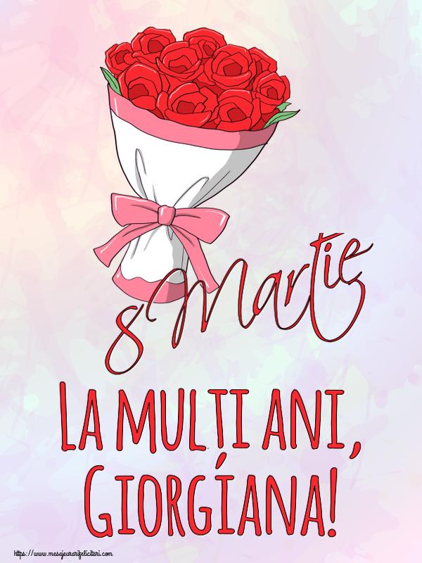 Felicitari 8 Martie Ziua Femeii | 8 Martie La mulți ani, Giorgiana!