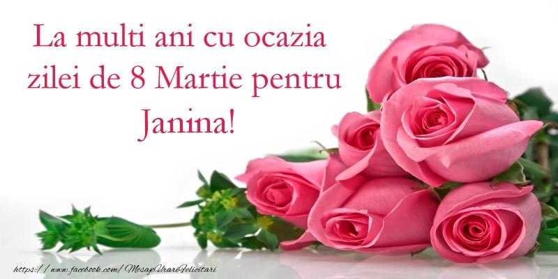 Felicitari 8 Martie Ziua Femeii   La multi ani cu ocazia zilei de 8 Martie pentru Janina!