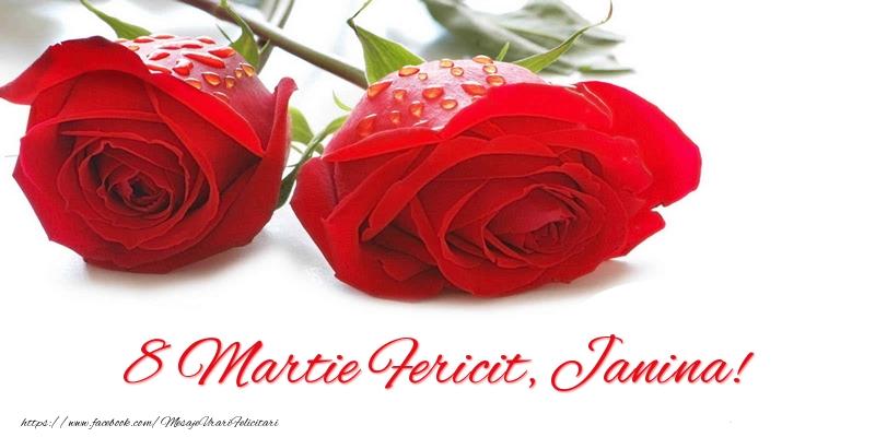 Felicitari 8 Martie Ziua Femeii   8 Martie Fericit, Janina!