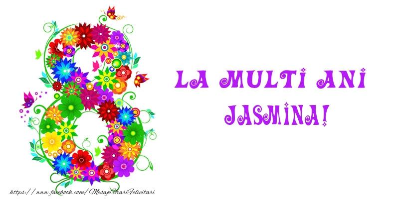 Felicitari 8 Martie Ziua Femeii | La multi ani Jasmina! 8 Martie