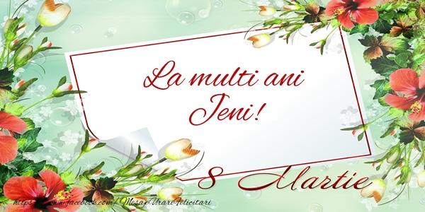 Felicitari 8 Martie Ziua Femeii   La multi ani Jeni! de 8 Martie