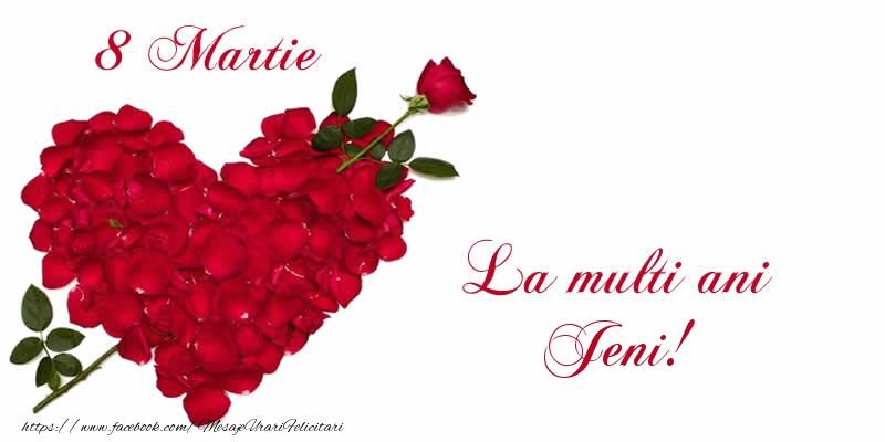 Felicitari 8 Martie Ziua Femeii | 8 Martie La multi ani Jeni!