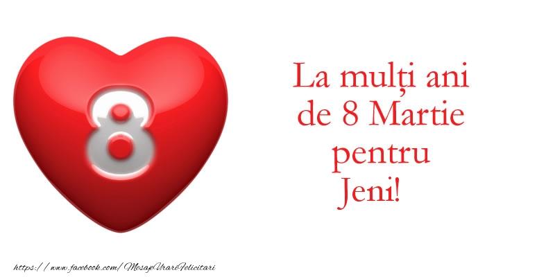 Felicitari 8 Martie Ziua Femeii   La multi ani de 8 Martie pentru Jeni!