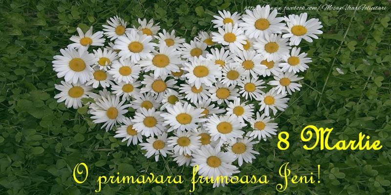 Felicitari 8 Martie Ziua Femeii | O primavara frumoasa Jeni! 8 Martie