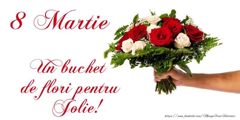 Felicitari 8 Martie Ziua Femeii   8 Martie Un buchet de flori pentru Jolie!