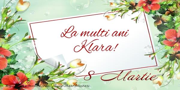 Felicitari 8 Martie Ziua Femeii | La multi ani Klara! de 8 Martie