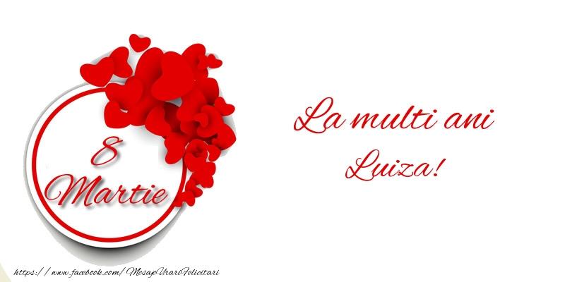 Felicitari 8 Martie Ziua Femeii | 8 Martie La multi ani Luiza!