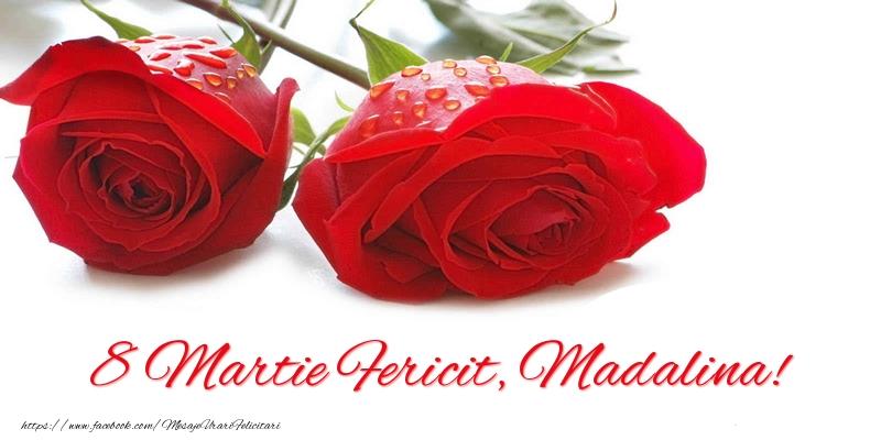 Felicitari 8 Martie Ziua Femeii | 8 Martie Fericit, Madalina!