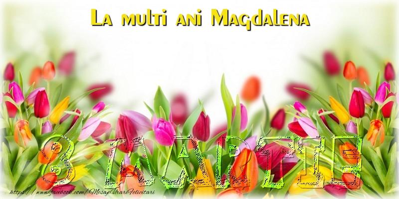Felicitari 8 Martie Ziua Femeii | La multi ani Magdalena