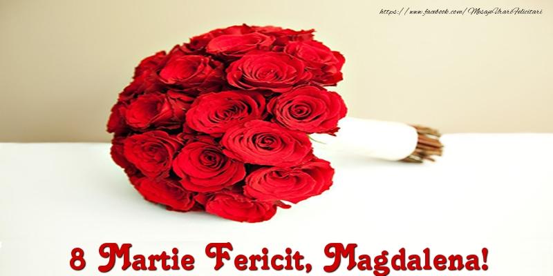 Felicitari 8 Martie Ziua Femeii | 8 Martie Fericit, Magdalena!