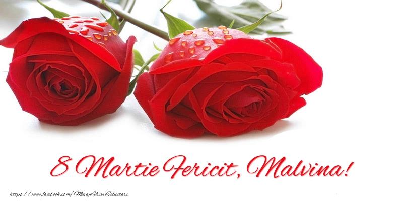 Felicitari 8 Martie Ziua Femeii | 8 Martie Fericit, Malvina!