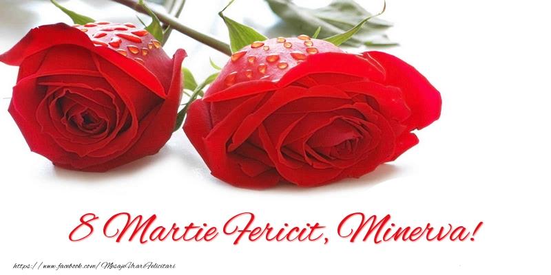Felicitari 8 Martie Ziua Femeii   8 Martie Fericit, Minerva!