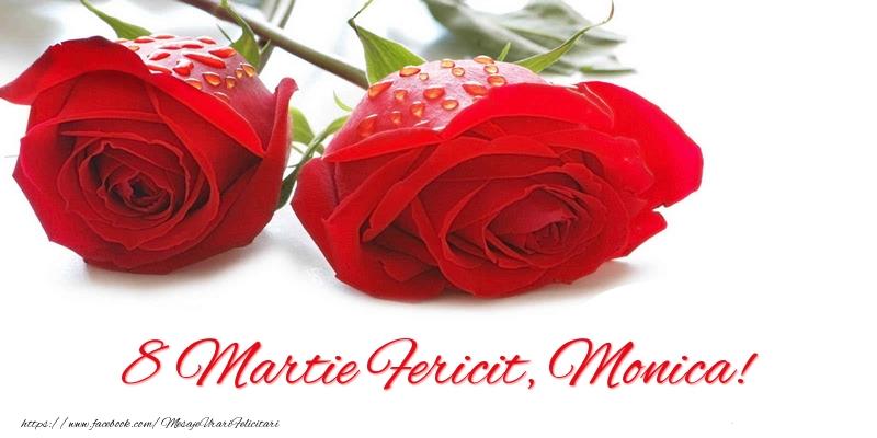 Felicitari 8 Martie Ziua Femeii | 8 Martie Fericit, Monica!