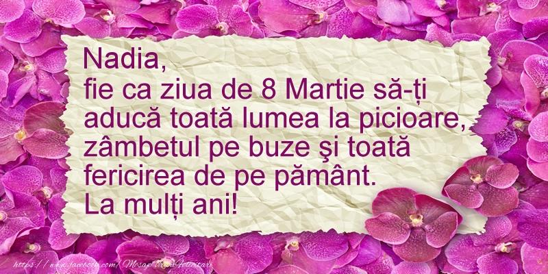 Felicitari 8 Martie Ziua Femeii | Nadia fie ca ziua de 8 Martie sa-ti  aduca ... La multi ani!