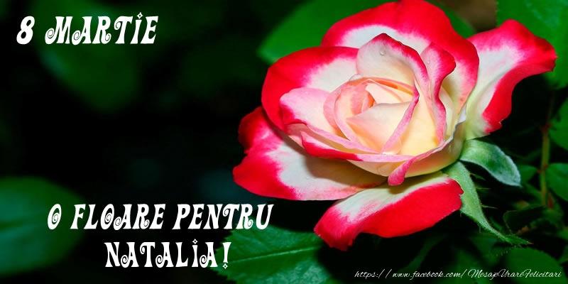 Felicitari 8 Martie Ziua Femeii | O floare pentru Natalia!