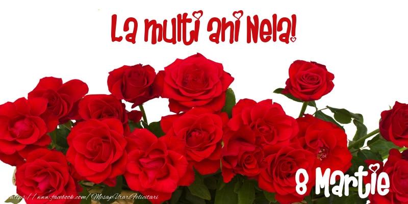 Felicitari 8 Martie Ziua Femeii | La multi ani Nela! 8 Martie