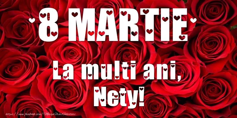 Felicitari 8 Martie Ziua Femeii | 8 Martie La multi ani, Nety!