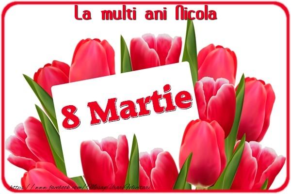 Felicitari 8 Martie Ziua Femeii | La multi ani Nicola