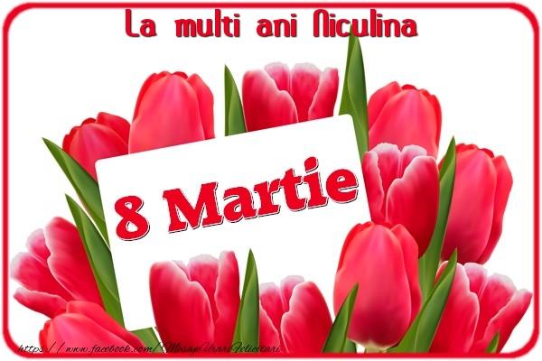 Felicitari 8 Martie Ziua Femeii | La multi ani Niculina