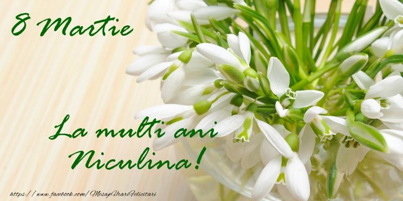 Felicitari 8 Martie Ziua Femeii | 8 Martie La multi ani Niculina!