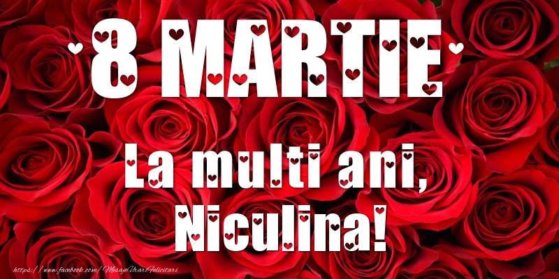Felicitari 8 Martie Ziua Femeii | 8 Martie La multi ani, Niculina!