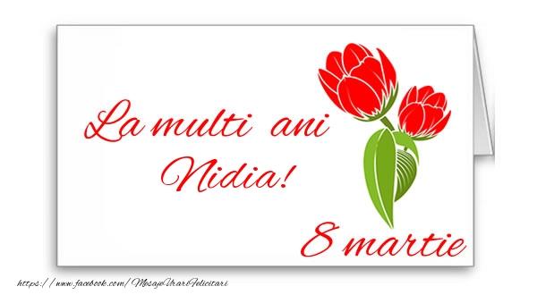Felicitari 8 Martie Ziua Femeii   La multi ani Nidia!