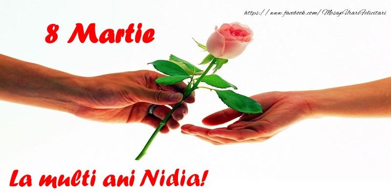 Felicitari 8 Martie Ziua Femeii   8 Martie La multi ani Nidia!