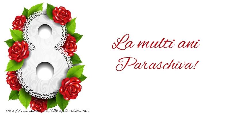 Felicitari 8 Martie Ziua Femeii | La multi ani Paraschiva!