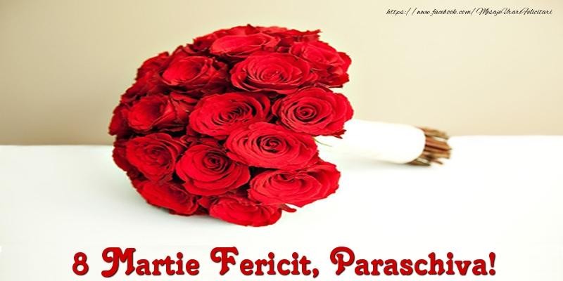 Felicitari 8 Martie Ziua Femeii | 8 Martie Fericit, Paraschiva!