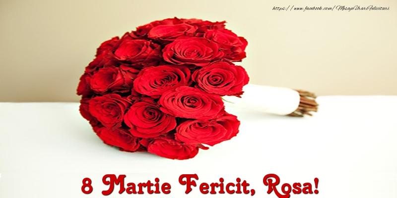 Felicitari 8 Martie Ziua Femeii   8 Martie Fericit, Rosa!