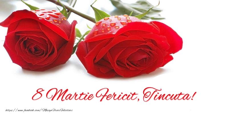 Felicitari 8 Martie Ziua Femeii | 8 Martie Fericit, Tincuta!