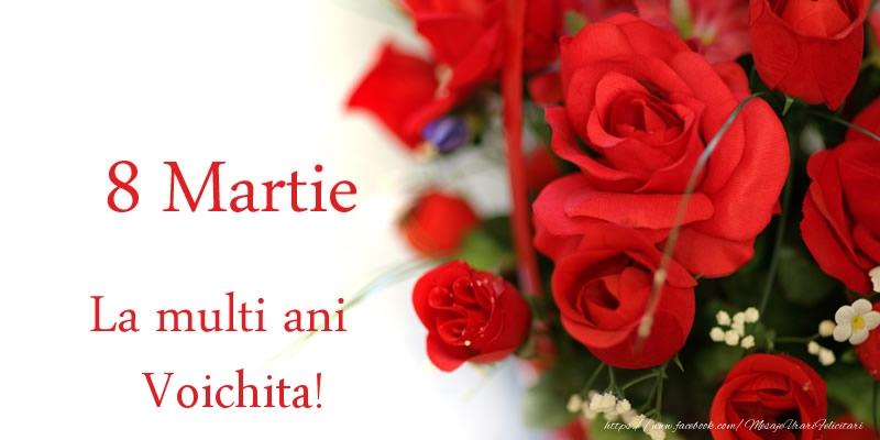 Felicitari 8 Martie Ziua Femeii | 8 Martie La multi ani Voichita!