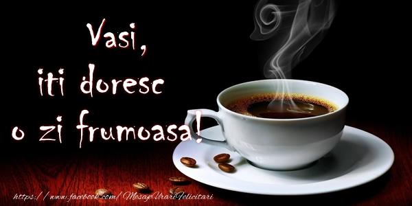 Felicitari de buna dimineata | Vasi iti doresc o zi frumoasa!