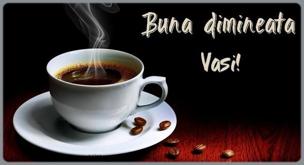 Felicitari de buna dimineata | Buna dimineata Vasi!