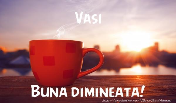 Felicitari de buna dimineata | Vasi Buna dimineata!