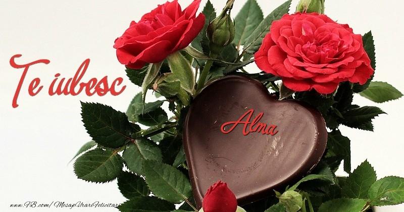 Felicitari de dragoste | Te iubesc, Alma!