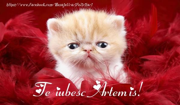 Felicitari de dragoste | Te iubesc Artemis!